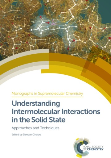 Understanding Intermolecular Interactions in the Solid State : Approaches and Techniques