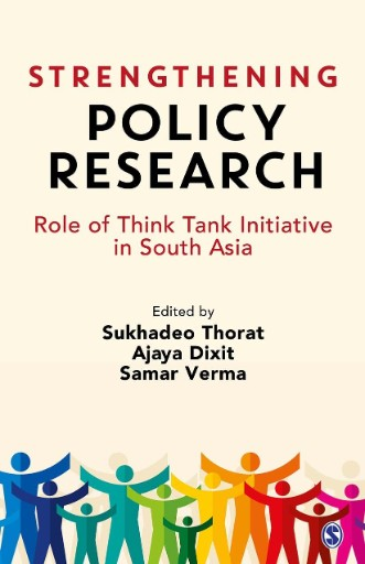 Strengthening Policy Research : Role of Think Tank Initiative in South Asia