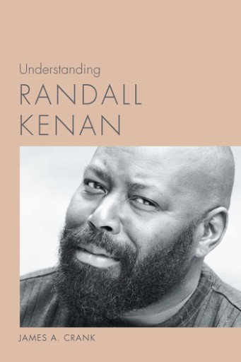 Understanding Randall Kenan