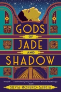 Gods-of-Jade-and-Shadow