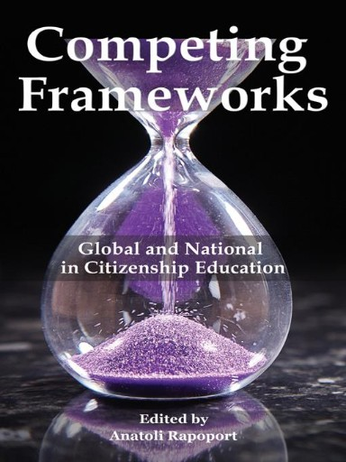 Competing Frameworks : Global and National in Citizenship Education