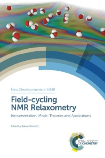 Field-cycling NMR Relaxometry : Instrumentation, Model Theories and Applications