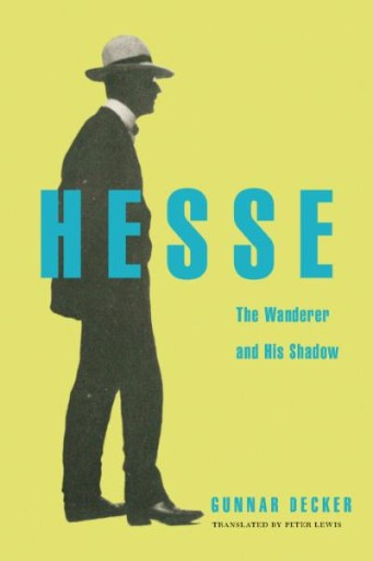 Hesse : The Wanderer and His Shadow