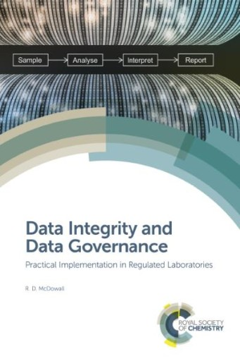 Data Integrity and Data Governance : Practical Implementation in Regulated Laboratories