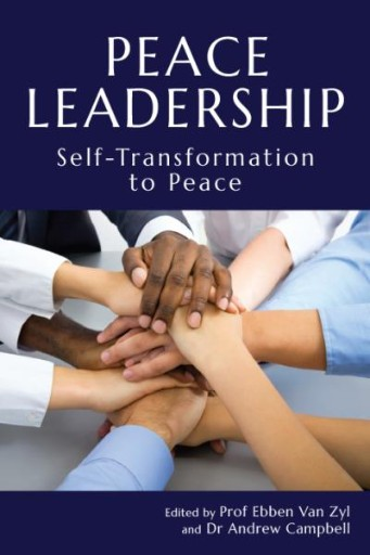 Peace Leadership : Self-transformation to Peace