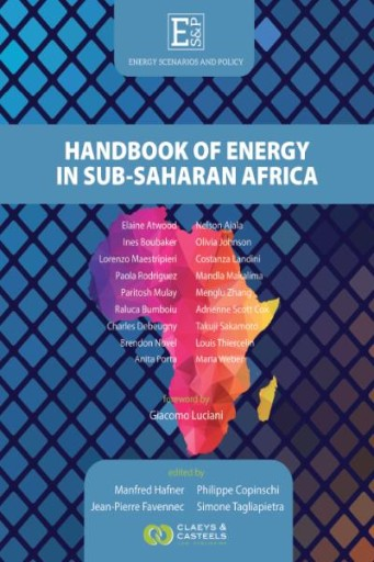 Handbook of Energy in Sub-Saharan Africa : Challenges and Opportunities