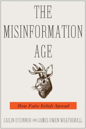 The Misinformation Age : How False Beliefs Spread