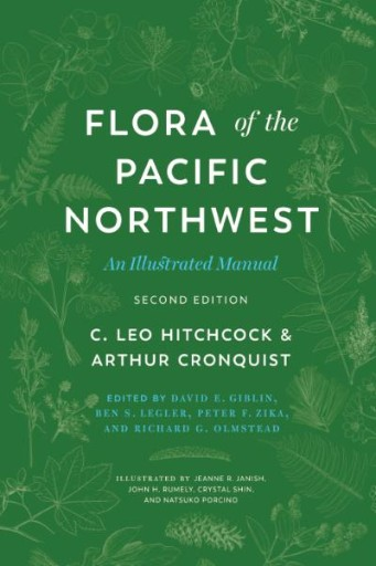 Flora of the Pacific Northwest : An Illustrated Manual