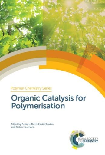 Organic Catalysis for Polymerisation