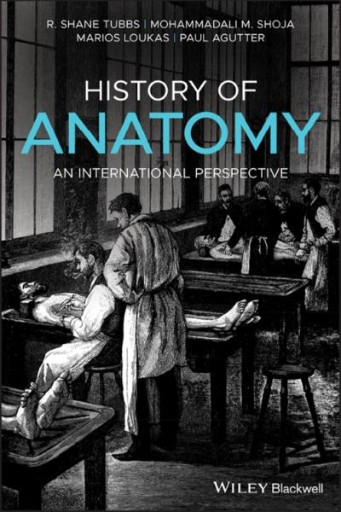 History of Anatomy : An International Perspective