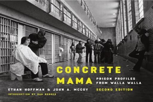 Concrete Mama : Prison Profiles From Walla Walla