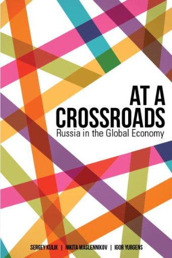 At a Crossroads : Russia in the Global Economy