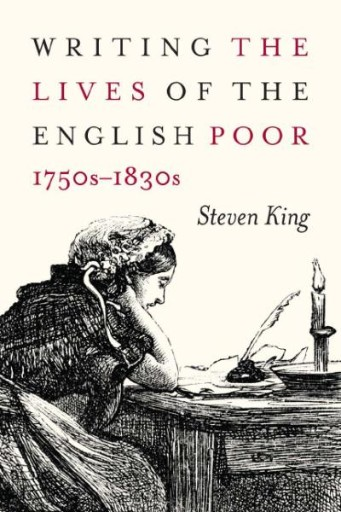 Writing the Lives of the English Poor, 1750s-1830s
