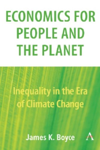 Economics for People and the Planet : Inequality in the Era of Climate Change