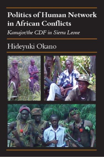 Politics of Human Network in African Conflicts : Kamajor/the CDF in Sierra Leone