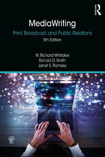 MediaWriting : Print, Broadcast, and Public Relations