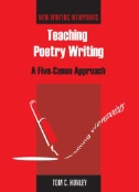 Teaching Poetry Writing : A Five-Canon Approach