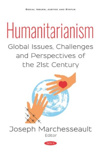 Humanitarianism: Global Issues, Challenges and Perspectives of the 21st Century