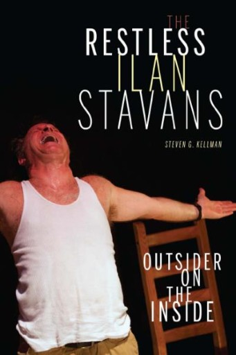 The Restless Ilan Stavans : Outside on the Inside