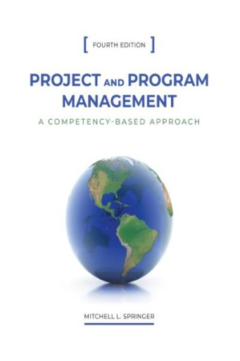 Project and Program Management : A Competency-Based Approach, Fourth Edition