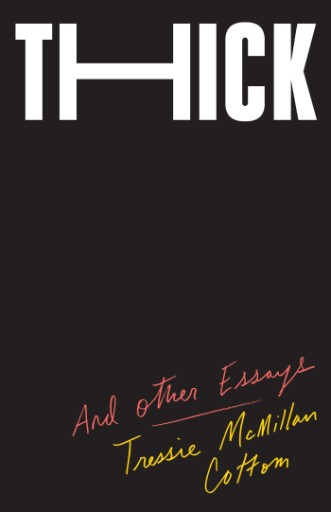 Thick : And Other Essays