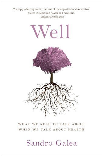 Well : What We Need to Talk About When We Talk About Health