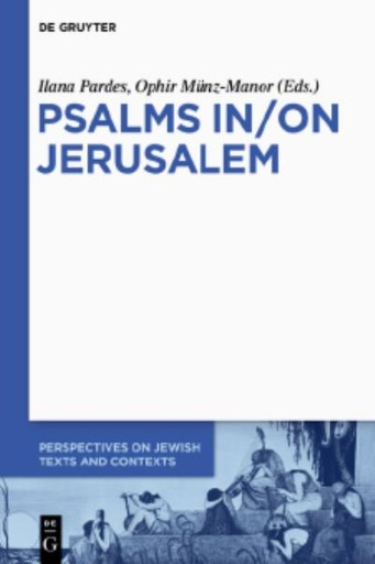Psalms In/On Jerusalem