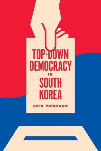 Top-Down Democracy in South Korea