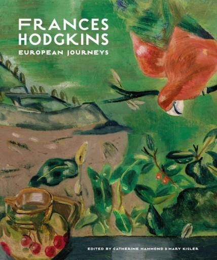 Frances Hodgkins : European Journeys