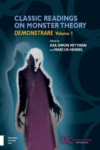 Classic Readings on Monster Theory : Demonstrare, Volume One