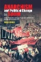 Radical Gotham : Anarchism in New York City From Schwab's Saloon to Occupy Wall Street