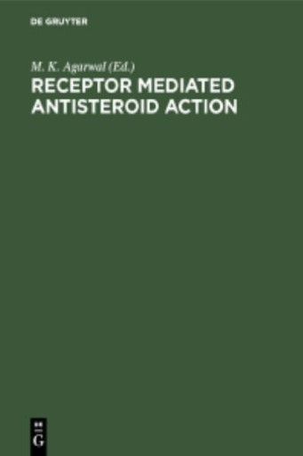 Receptor Mediated Antisteroid Action