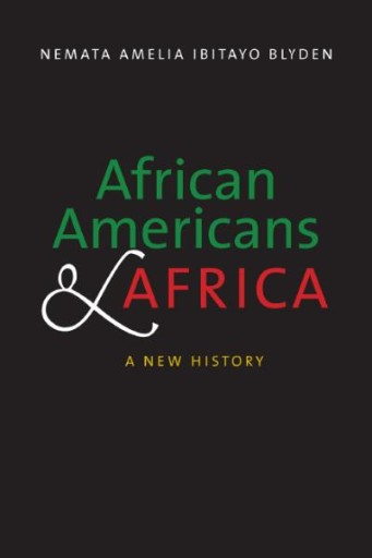 African Americans and Africa : A New History