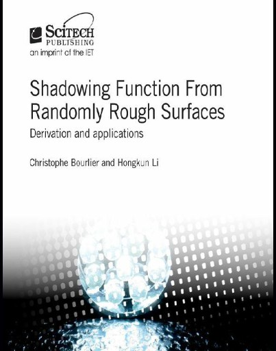 Shadowing Function From Randomly Rough Surfaces : Derivation and Applications
