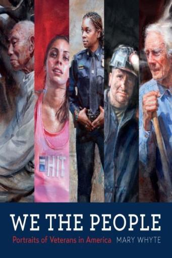 We the People : Portraits of Veterans in America