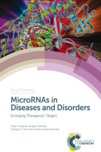 MicroRNAs in Diseases and Disorders : Emerging Therapeutic Targets