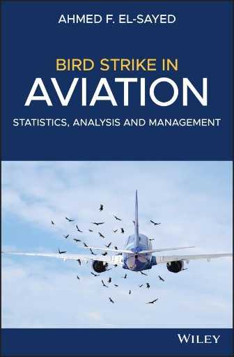 Bird Strike in Aviation : Statistics, Analysis and Management
