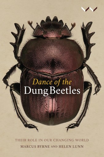 Dance of the Dung Beetles : Their Role in Our Changing World