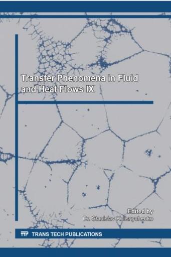 Transfer Phenomena in Fluid and Heat Flows IX