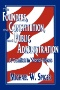 Revisiting Waldo's Administrative State. [electronic resource]: Constancy and Change in Public Administration.