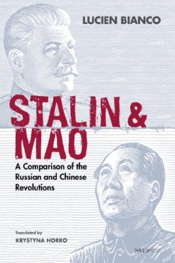 Stalin and Mao : A Comparison of the Russian and Chinese Revolutions