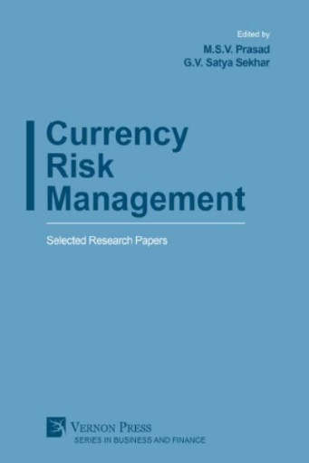Currency Risk Management : Selected Research Papers