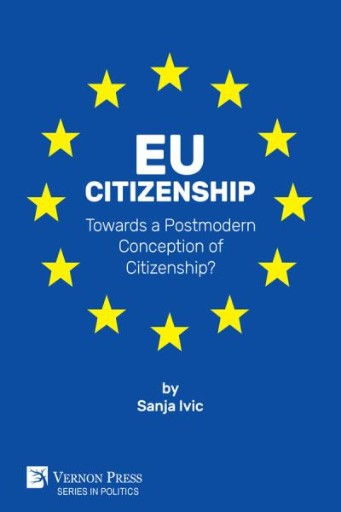 EU Citizenship : Towards a Postmodern Conception of Citizenship