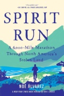 Spirit-Run-:-A-6,000-Mile-Marathon-Through-North-America's-Stolen-Land