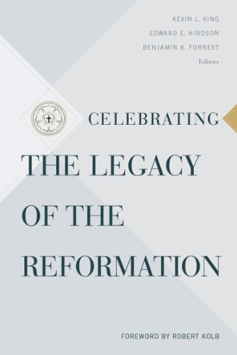 Celebrating the Legacy of the Reformation