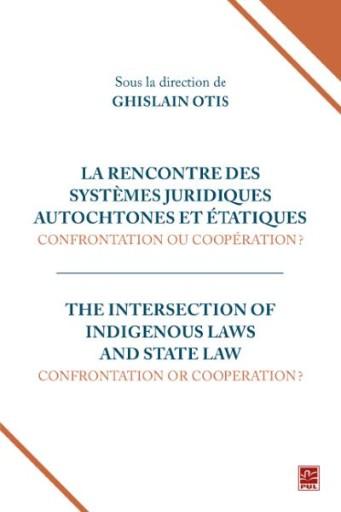La Rencontre des Systèmes Juridiques Autochtones et étatiques
