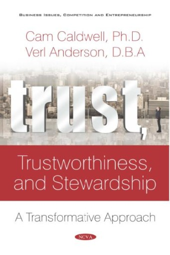 Trust, Trustworthiness, and Stewardship: A Transformative Approach