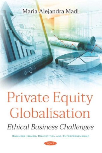 Private Equity Globalisation: Ethical Business Challenges