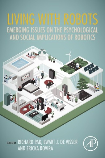 Living with Robots : Emerging Issues on the Psychological and Social Implications of Robotics