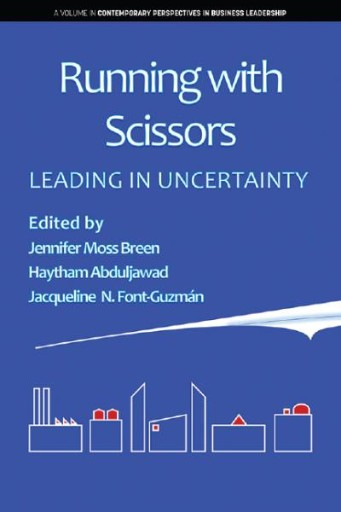 Running with Scissors: Leading in Uncertainty